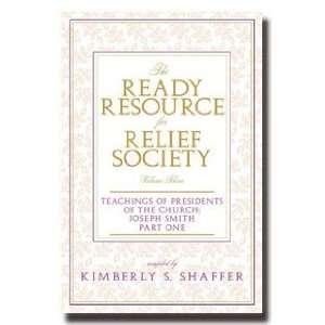 of the Church: Joseph Smith, Part One: Kimberly S. Shaffer: Books