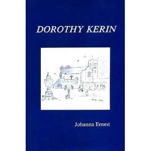Dorothy Kerin 1889 1963 Her Ministry Of Healing: Johanna Ernest