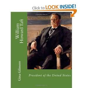 William Howard Taft President of the United States
