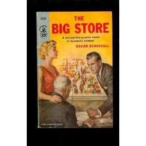 The Big Store Oscar Schisgall Books