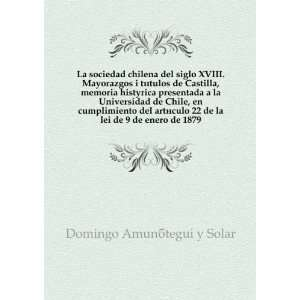 La sociedad chilena del siglo XVIII. Mayorazgos i tà