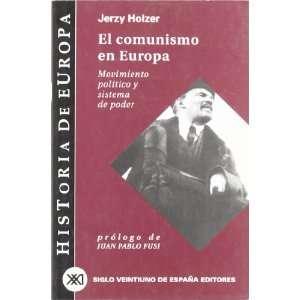 Historia de Europa / 10 / El comunismo en Europa. Movimiento politico