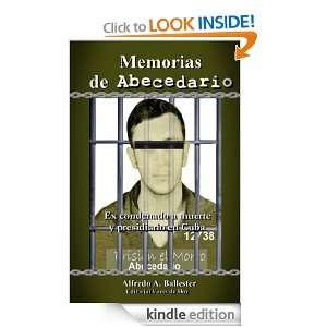 Memorias de Abecedario (ex condenado a muerte y presidiario en Cuba