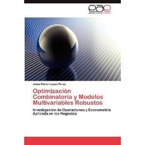 Combinatoria y Modelos Multivariables Robustos Investigación de