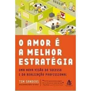 Amor E A Melhor Estrategia (Em Portugues do Brasil