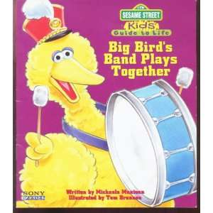 Big Birds Band Plays Together Sesame Street Kids Guide to
