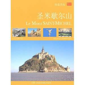 Le Mont Saint Michel : Edition en chinois (9782737340437