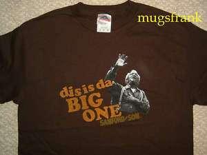 New Sanford And Son Fred Dis is Da Big One Shirt