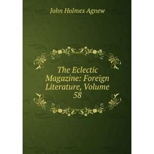 Magazine: Foreign Literature, Volume 58: John Holmes Agnew: Books
