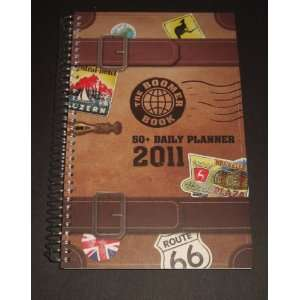 The 2011 Boomer Book, 50 Plus Daily Planner Organizer Agenda Calendar