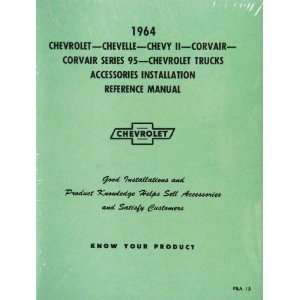 Chevy Accessory Installation Manual, 1964 Automotive