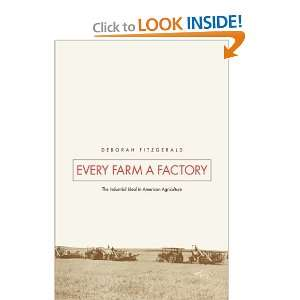 Every Farm a Factory The Industrial Ideal in American