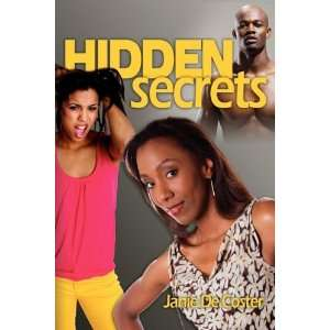 Hidden Secrets (9780595527328) Janie Peterson Books