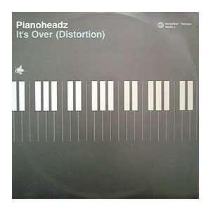 PIANOHEADZ / ITS OVER (DISTORTION): PIANOHEADZ: Music