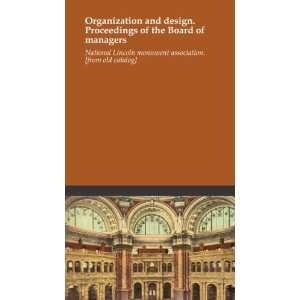 Organization and design. Proceedings of the Board of