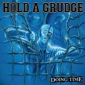 Doing Time: Hold a Grudge: Music