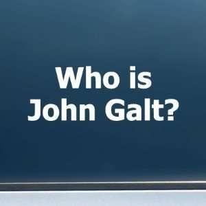 Who is John Galt? (Plain Text)   Vinyl Decal/Sticker (5