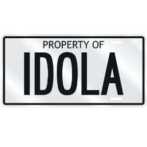 NEW  PROPERTY OF IDOLA  LICENSE PLATE SIGN NAME: Home