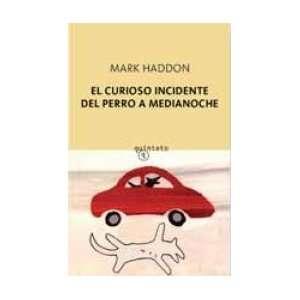 El Curioso Incidente Del Perro a Med (9788497110051