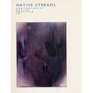 Native Streams. Contemporary Native American Art Margaret