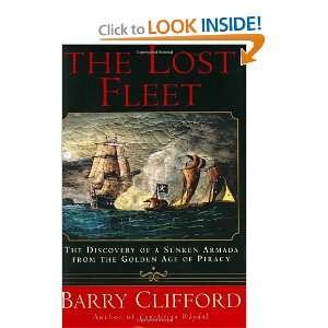 The Lost Fleet: The Discovery of a Sunken Armada from the