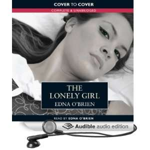 The Lonely Girl (Audible Audio Edition): Edna OBrien