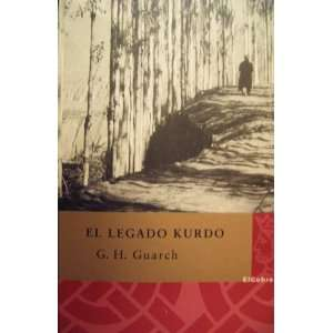 El Legado Kurdo/the Kurd Legacy (Spanish Edition