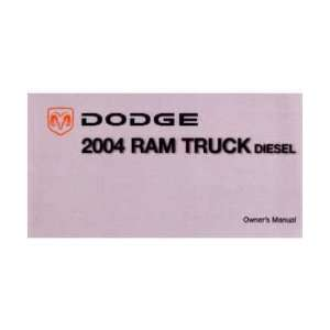 2004 DODGE RAM DIESEL TRUCK Owners Manual User Guide