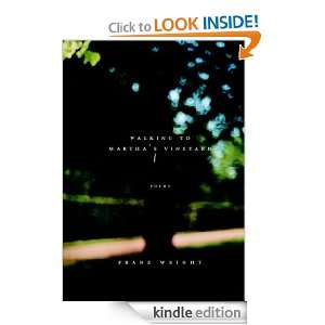 Walking to Marthas Vineyard Franz Wright  Kindle Store