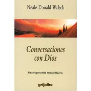 Conversaciones con Dios (Conversaciones Con Dios