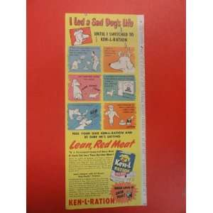 Ken L Ration dog food Print Ad. I led a sad dogs life