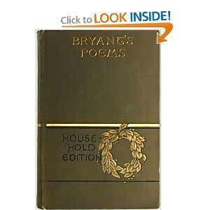 Poetical Works of William Cullen Bryant William Cullen Bryant Books