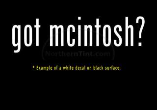 got mcintosh? Vinyl wall art truck car decal sticker