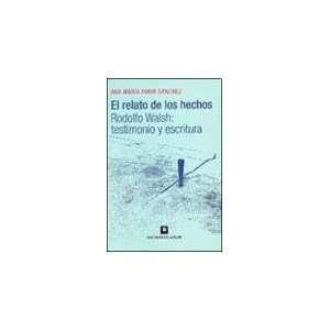 Testimony and Writing (Spanish Edition) (9789505152766) Ana Maria