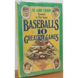Baseballs 10 Greatest Games (9780590076654) John Thorn Books