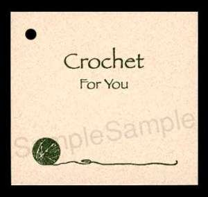 50 CROCHET FOR YOU HANG TAGS PERSONALIZE YOUR ITEMS