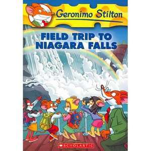 24: Field Trip to Niagara Falls, Stilton, Geronimo: Childrens Books