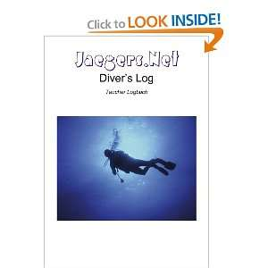 Jaegers.Net Divers Log   Taucher Logbuch (German Edition