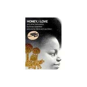 Honey, I Love and Other Love Poems (Reading Rainbow Books