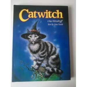 Catwitch (9780385188876) Lisa Tuttle, Una Woodruff Books