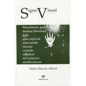 Signo visual: Manifiesto poetico de una llovizna gris que