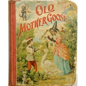 Old Mother Goose Mother Hubbard Books
