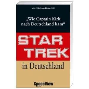 Star Trek in Deutschland Wie Captain Kirk nach Deutschland kam