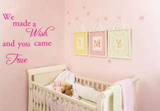 We made a wish and you came true Decal Wall Sticker