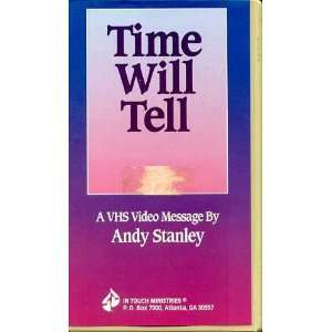 Time Will Tell (A VHS Video Message by Andy Stanley): Books