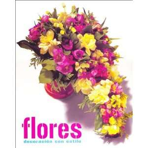 Decoracion Floral/ Floral Decoration (Spanish Edition