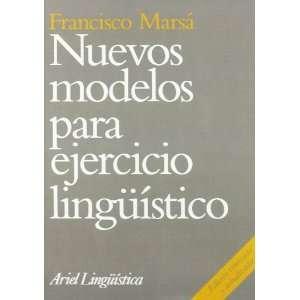 Nuevos modelos para ejercicio lingüístico (9788434482227