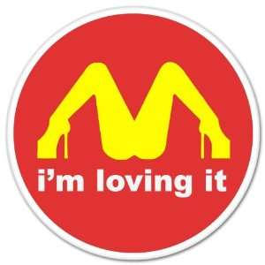 IM Loving It McDonalds Funny car bumper sticker window