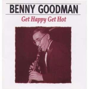 Get Happy, Get Hot Benny Goodman Music
