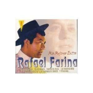 MIS MEJORES EXITOS RAFAEL FARINA Music